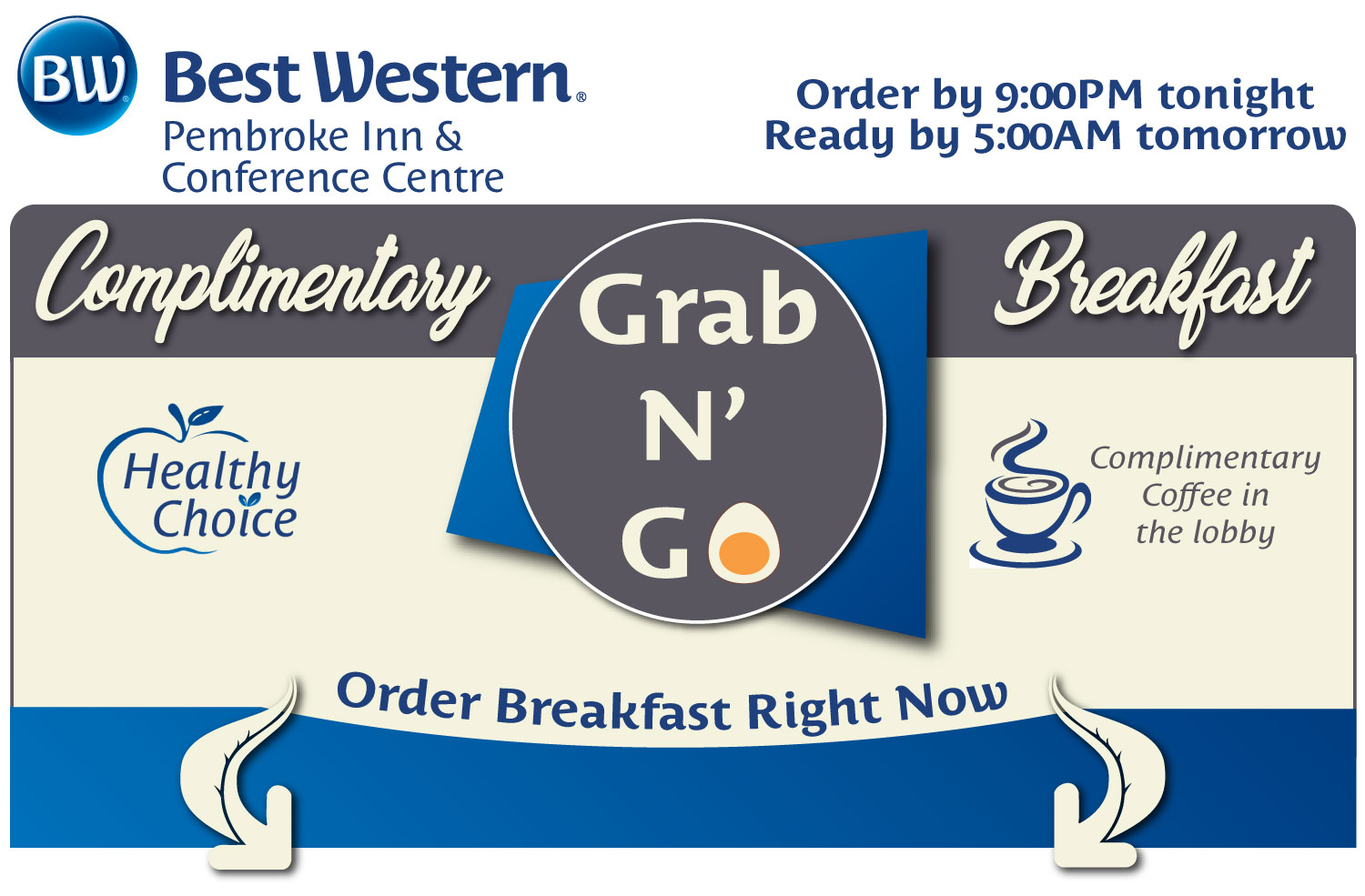 Order Your Complimentary Grab N Go Breakfast